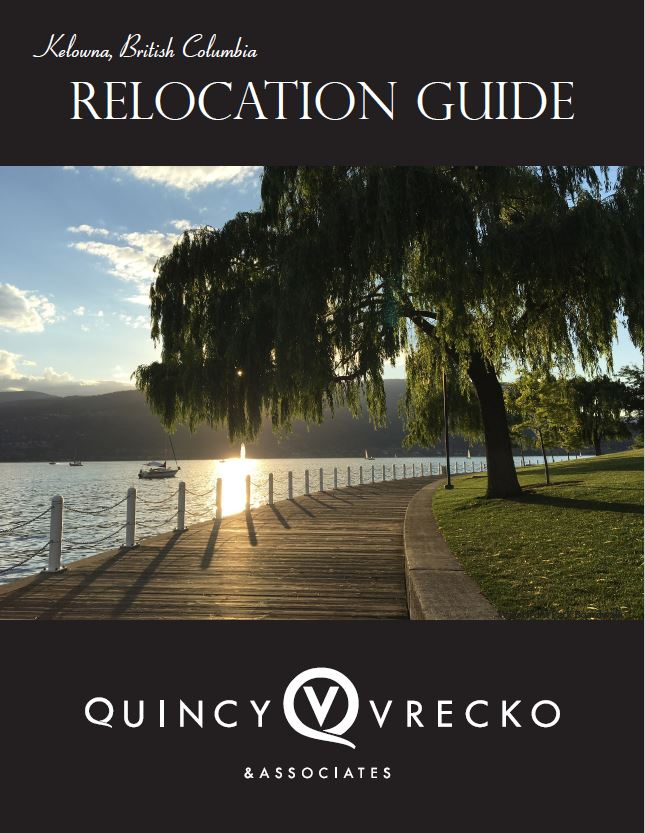 Kelowna Relocation Guide Quincy Vrecko Kelowna Real Estate