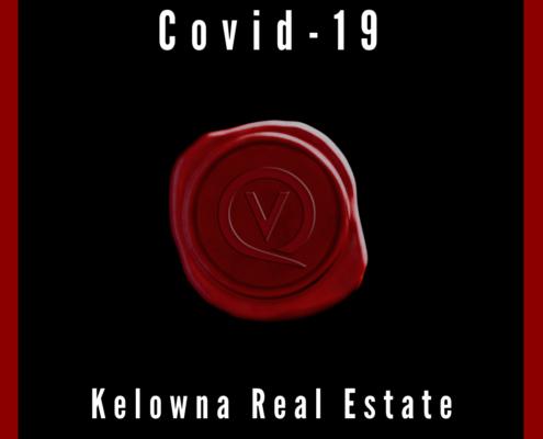 covid 19 Kelowna real estate